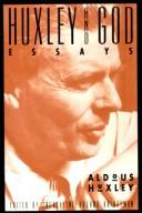 Cover of: Huxley and God: Essays