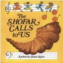 The shofar calls to us