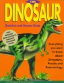 Cover of: The dinosaur question and answer book
