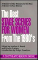 Cover of: The best stage scenes for women from the 1980's