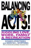 Cover of: Balancing acts! | Susan Schiffer Stautberg