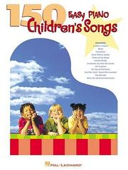 Cover of: 150 Easy Piano Children