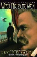 Cover of: When Nietzsche wept | Irvin D. Yalom