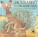 Cover of: Jackrabbit and the Prairie Fire
