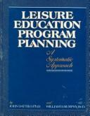 Cover of: Leisure education program planning