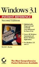 Cover of: Windows 3.1 instant reference | Marshall L. Moseley