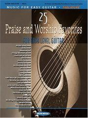 Cover of: 25 Praise and Worship Favorites | Hal Leonard Corp.