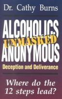 Cover of: Alcoholics Anonymous unmasked