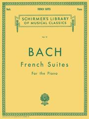French suites by Johann Sebastian Bach