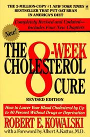 Cover of: The 8-Week Cholesterol Cure | Robert E. Kowalski