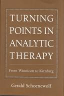 Cover of: Turning points in analytic therapy