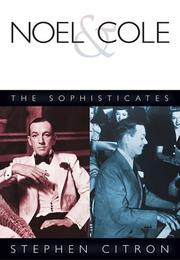Cover of: Noel and Cole - The Sophisticates | Stephen Citron