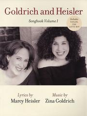 Cover of: Goldrich and Heisler - Songbook, Volume 1 |
