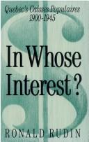 Cover of: In whose interest? | Ronald Rudin