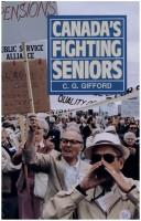 Cover of: Canada's fighting seniors