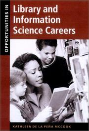 Opportunities in library and information science careers by Kathleen de la Peña McCook