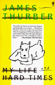 My life and hard times by James Thurber