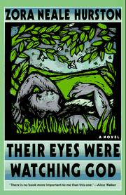 Cover of: Their Eyes Were Watching God | Zora Neale Hurston