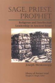 Cover of: Sage, priest, prophet | Joseph Blenkinsopp