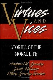 Cover of: Virtues and Vices: Stories of the Moral Life