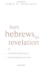 Cover of: From Hebrews to Revelation | Lewis Donelson