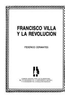 Cover of: Francisco Villa y la Revolución