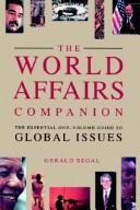 Cover of: The world affairs companion | Gerald Segal