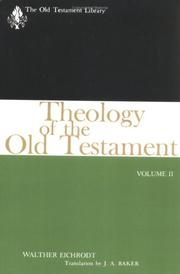 Cover of: Theology of the Old Testament (Old Testament Library) | Walther Eichrodt