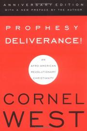Cover of: Prophesy deliverance!: an Afro-American revolutionary Christianity