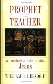 Cover of: Prophet and teacher | William R. Herzog