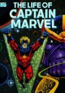 Cover of: The life of Captain Marvel | Jim Starlin