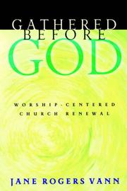 Cover of: Gathered Before God | Jane Rogers Vann