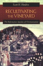 Cover of: Recultivating the Vineyard | Scott H. Hendrix
