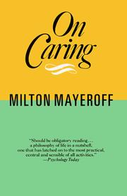 Cover of: On Caring | Milton Mayeroff