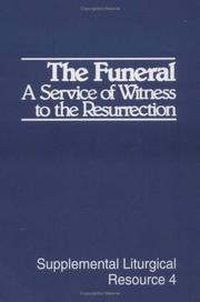 Cover of: The Funeral | Office of Worship for the Presbyterian Churc