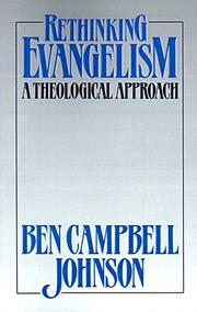 Cover of: Rethinking evangelism: a theological approach