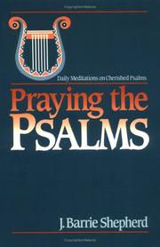 Cover of: Praying the Psalms | J. Barrie Shepherd