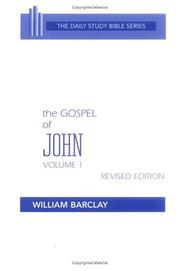 Cover of: The Gospel of John | William L. Barclay