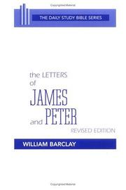 Cover of: The letters of James and Peter | translated with an introd. and interpretation by William Barclay.