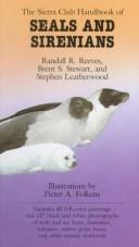 Cover of: The Sierra Club handbook of seals and sirenians | Randall R. Reeves