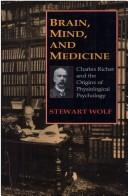 Cover of: Brain, mind, and medicine
