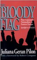 Cover of: The bloody flag | Juliana Geran Pilon