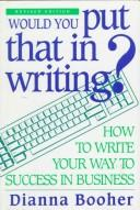 Cover of: Would you put that in writing?