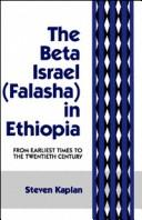 Cover of: The Beta Israel (Falasha) in Ethiopia
