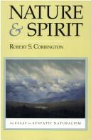 Cover of: Nature and spirit | Robert S. Corrington