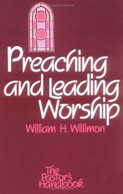 Cover of: Preaching and leading worship