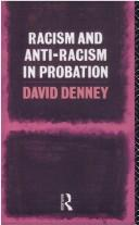 Cover of: Racism and anti-racism in probation