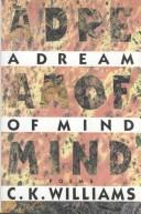 Cover of: A dream of mind: poems