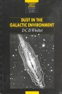 Dust in the galactic environment by D. C. B. Whittet