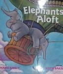 Cover of: Elephants aloft